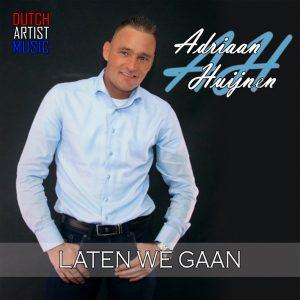 Adriaan Huijnen - Laten we gaan HOES SOCIAL MEDIA