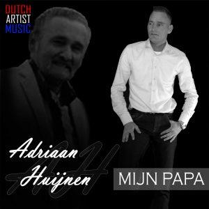 Adriaan Huijnen - Mijn Papa HOES SOCIAL MEDIA