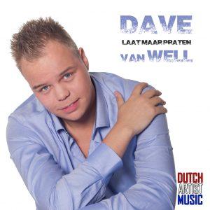 Dave van Well - Laat maar praten Hoes Media