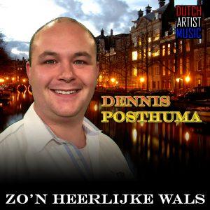 Dennis Posthuma - Zo'n heerlijke wals HOES MEDIA
