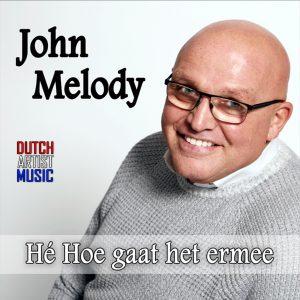 John Melody - Hoe gaat het ermee HOES SOCIAL MEDIA