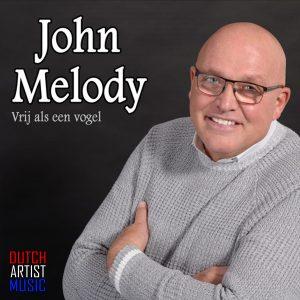 John Melody - Vrij als een vogel HOES SOCIAL MEDIA