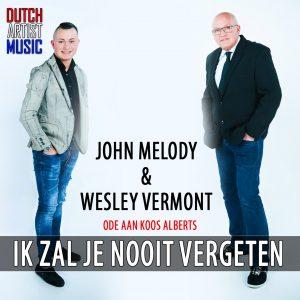 John Melody en Wesley Vermont - Ik zal je nooit vergeten Media