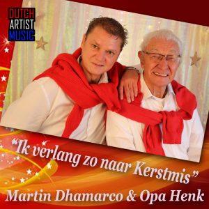 Martin Dhamarco & Opa Henk - Ik verlang zo naar kerstmis meida